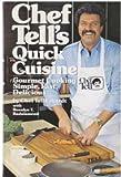 Chef Tells Quick Cuisine