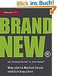 Brand New: Was starke Marken heute wi...