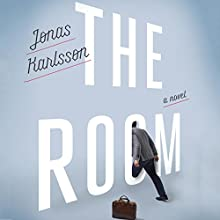 The Room: A Novel (       UNABRIDGED) by Jonas Karlsson Narrated by George Newbern