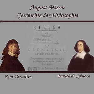 Descartes und Spinoza (Geschichte der Philosophie) | [August Messer]