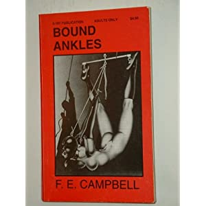 Bound Ankles Hit 200 - F E Campbell