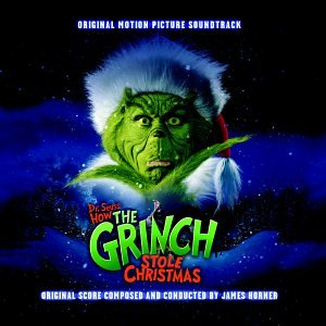 How the Grinch Stole Christmas: Original Motion Picture Soundtrack (2000 Film) from Various Artists James Horner