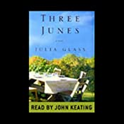 Three Junes | [Julia Glass]