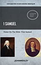 Wesley On 1st Samuel John Wesley39s Notes On The BIble