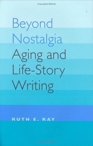 Beyond Nostalgia (Age Studies)