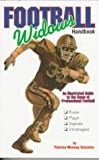 Football Widows Handbook: An Illustrated Guide to the Game of Professional Football