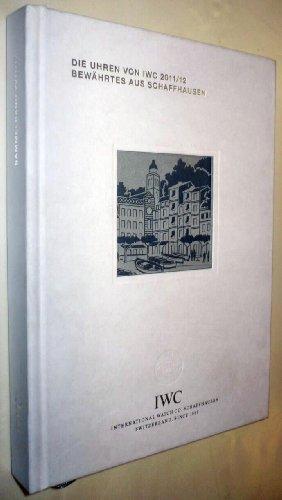 die-uhren-von-iwc-2011-12-bewartes-aus-schaffhausen