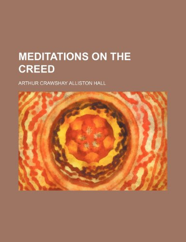 Meditations on the Creed
