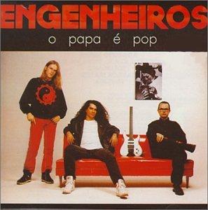 Engenheiros do Hawaii - O Papa é Pop - Zortam Music