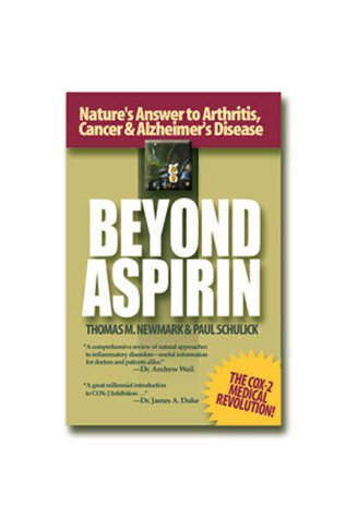 Image for Beyond Aspirin : Nature's Challenge to Arthritis, Cancer & Alzheimer's Disease