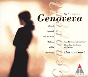 Schumann: Genoveva (Gesamtaufnahme)