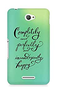 AMEZ completely and perfectly and incandescently happy Back Cover For Sony Xperia E4