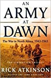 An Army at Dawn 1st (first) edition Text Only