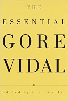 gore vidal essays amazon Selected essays of gore vidal jun 16 2009 by gore vidal paperback cdn$ 1973 prime amazon prime shipping option free shipping author gore vidal henry james w somerset maugham michael meyer michael c meyer justin kaplan michael d meyer.