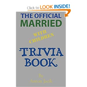 Amazon.com: The Official Married With Children Trivia Book ...