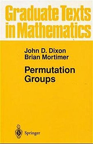 Permutation Groups (Graduate Texts in Mathematics)