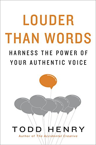 Louder than Words: Harness the Power of Your Authentic Voice PDF