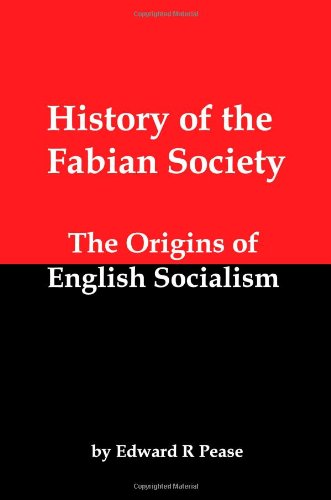 what is fabianism essay 1 some universities which were the early objects of fabian infiltration were pennsylvania, chicago and wisconsin also chosen for concentration were yale, columbia.