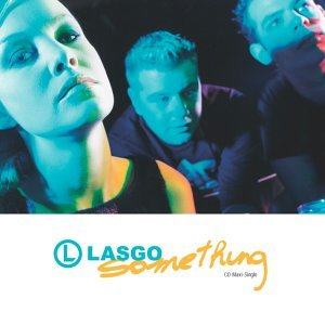Lasgo - something (2) - Zortam Music