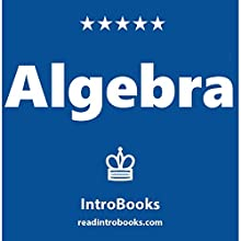 Algebra Audiobook by  IntroBooks Narrated by Jalina Shaw