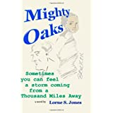 Mighty Oaks ~ Lorne S. Jones