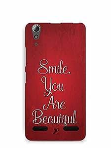 YuBingo Smile. You are Beautiful Designer Mobile Case Back Cover for Lenovo A6000