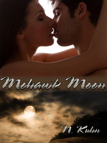 Free Kindle Book : Mohawk Moon (Mohawk Series Book 1)
