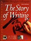 The Story of Writing: With over 350 Illustrations, 50 in Color (0500016658) by Andrew Robinson