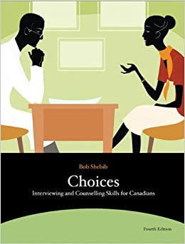 choices interviewing & counselling skills for canadians shebib free pdf