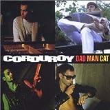 echange, troc Corduroy - Dad Man Cat