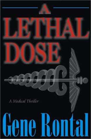 A Lethal Dose
