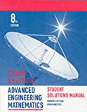 Advanced Engineering Mathematics, Student Solutions Manual (0471333751) by Kreyszig, Erwin