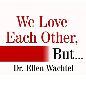 We Love Each Other, But . . . Audiobook