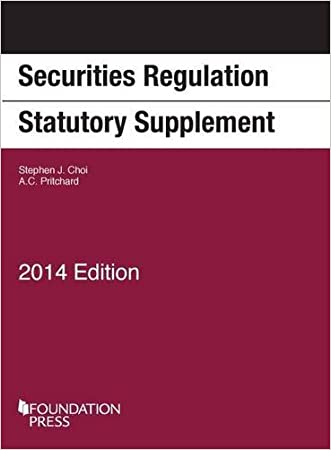 Securities Regulation Statutory Supplement; 2014 (University Casebook Series)