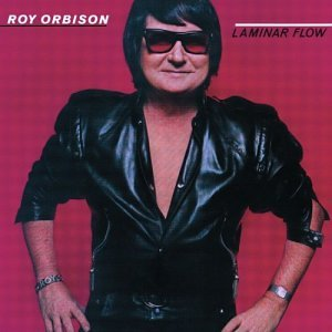 Roy Orbison - Laminar flow - Zortam Music