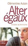 echange, troc Clémentine Autain - Alter égaux