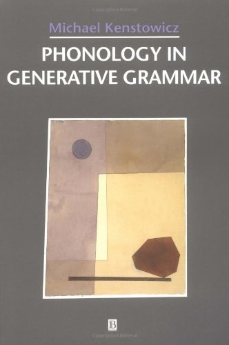 Phonology in Generative Grammar (Blackwell Textbooks in...