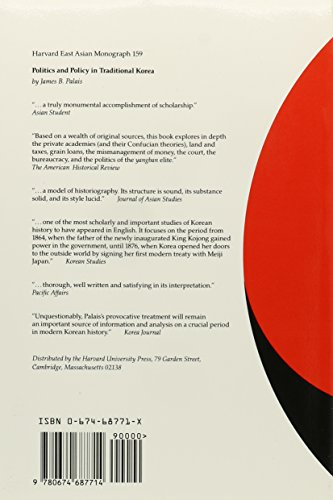 Politics and Policy in Traditional Korea (Harvard East Asian Monographs)