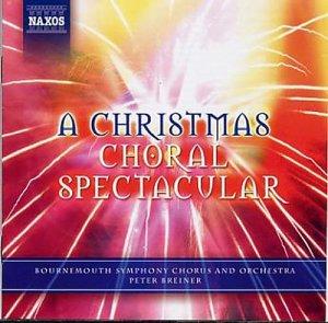 A Christmas Choral Spectacular