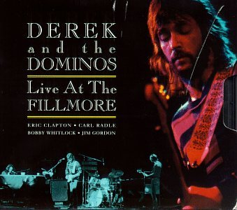 Derek and the Dominos - Live At The Fillmore (2Cds) - Zortam Music