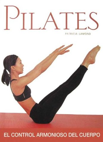 Pilates: El control armonioso del cuerpo Picture