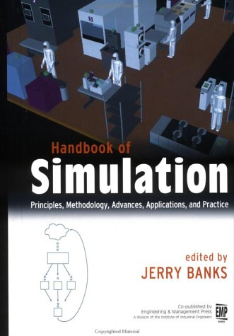 Handbook of Simulation: Principles, Methodology, Advances, Applications,..