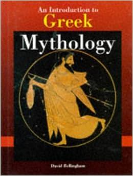 an introduction to greek mythology david bellingham