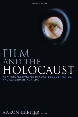 Film and the Holocaust: New Perspectives on Dramas,...
