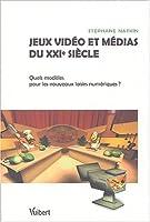 Jeux vidéo et médias du XXIe siècle : Quels modèles pour les nouveaux loisirs numériques ?