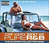 Various Artists The Very Best of Pure R&B: The Summer Collection 2003