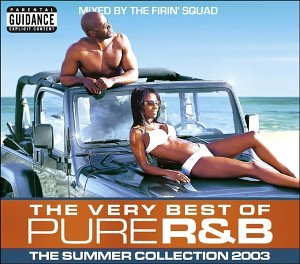 Various Artists - The Very Best of Pure R&B: The Summer Collection 2003 - Zortam Music