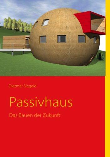 Siegele passivhaus das bauen der zukunft b cherpreise for Passivhaus bauen