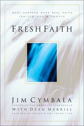 Fresh Faith, Jim Cymbala, Dean Merrill