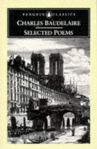 Selected Poems (Penguin Classics), Charles-Pierre Baudelaire